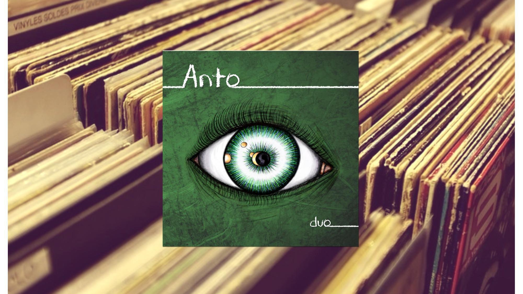 Anto, Duo [Le Disque de la Semaine]